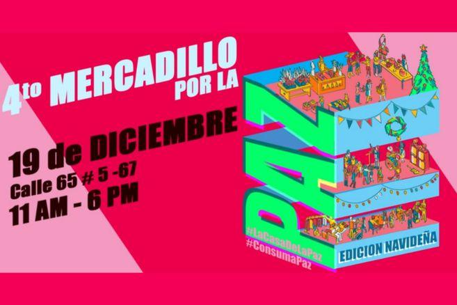el evento será este sábado 19 de diciembre de la Casa por la Paz, ubicada en la calle 65 #5-67, en la localidad de Chapinero.