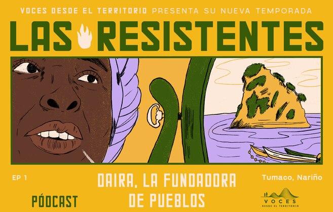 Daira fue desplazada en Tumaco en 2001 y un año después, en Bogotá, le dieron el título colectivo del Consejo Comunitario La Nupa.