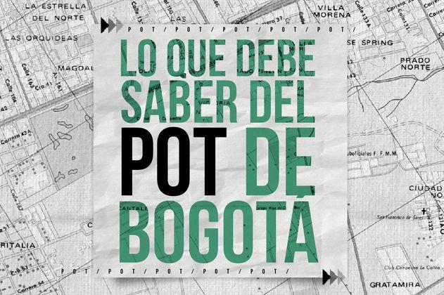 Lo que debe saber del POT de Bogotá