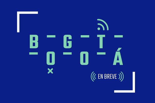 #BogotáEnBreve: Escuche las noticias de este viernes 24 de mayo mientras regresa a casa